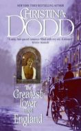 Christina Dodd THE GREATEST LOVER IN ALL ENGLAND