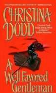 Christina Dodd A WELL FAVORED GENTLEMAN