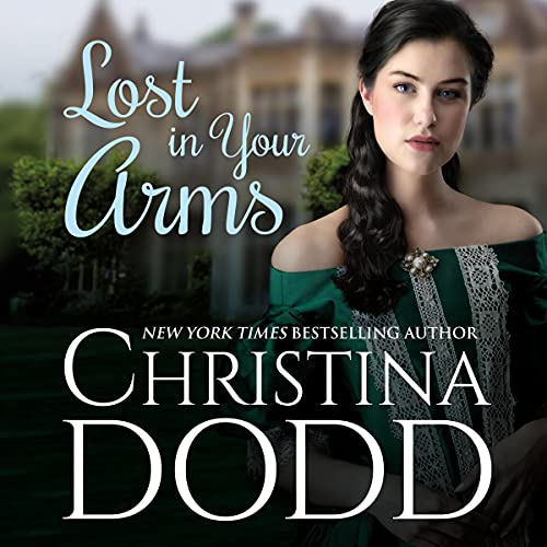 LOST IN YOUR ARMS: Governess Brides #6...
