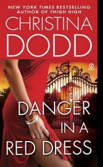 Christina Dodd DANGER IN A RED DRESS