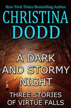 A Dark and Stormy Night: Three Stories of Virtue Falls