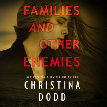 Families and Other Enemies